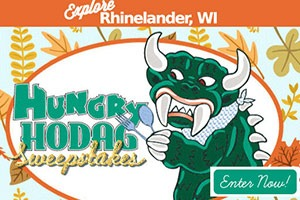 Explore Rhinelander Hungry Hodag Sweepstakes