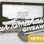 Enter - Tour Tomahawk Giveaway