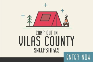 Camp Out in Vilas County Sweepstakes