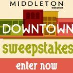 Middleton Downtown Sweepstakes – Enter Now