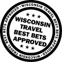 Wisconsin Travel Best Bets Approved